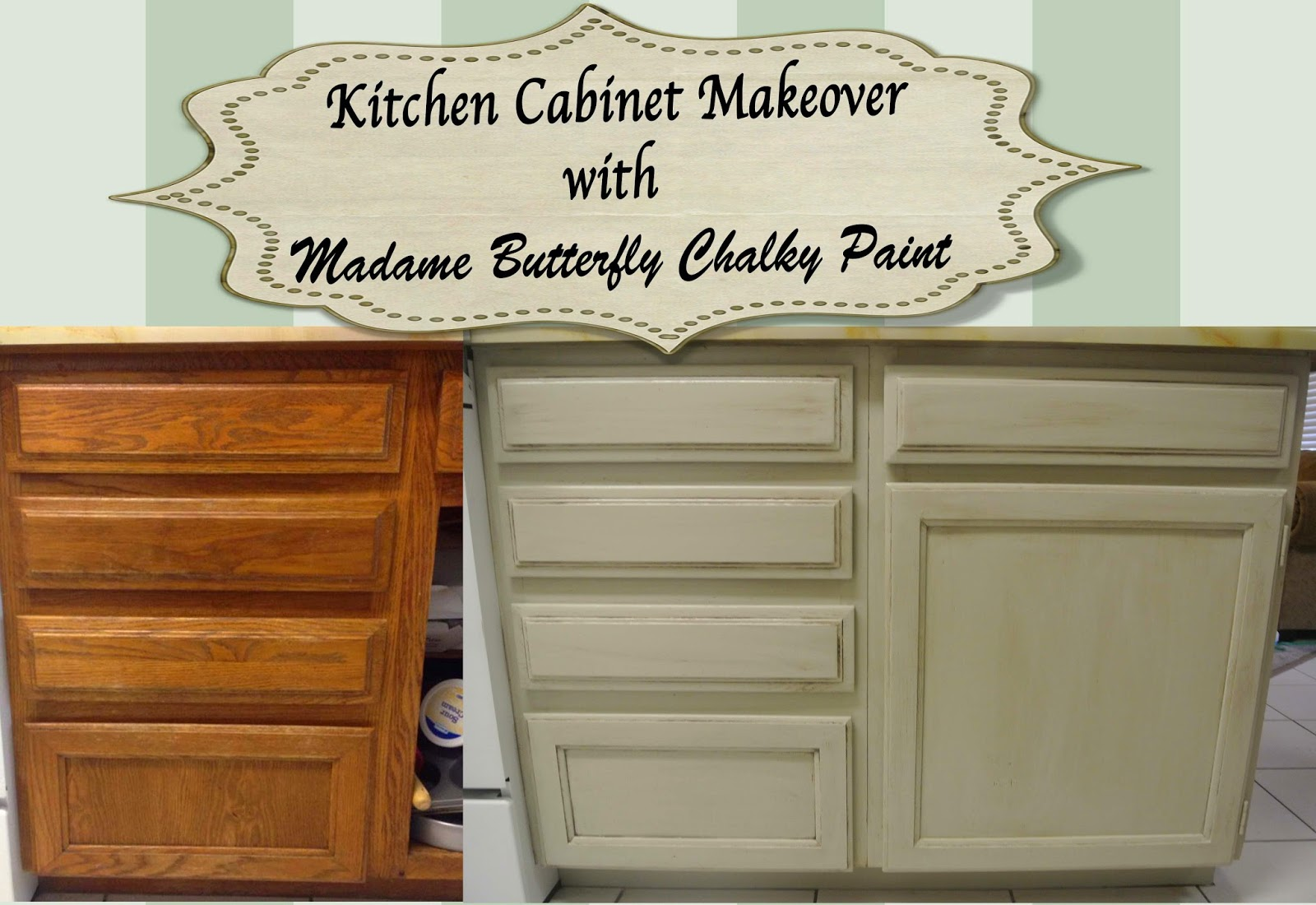 Kitchen cabinet makeover with madame butterfly chalky for Kitchen cupboard makeover before and after